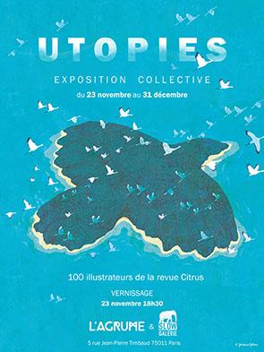 Utopies – L'Agrume Éditions et la Slow Galerie